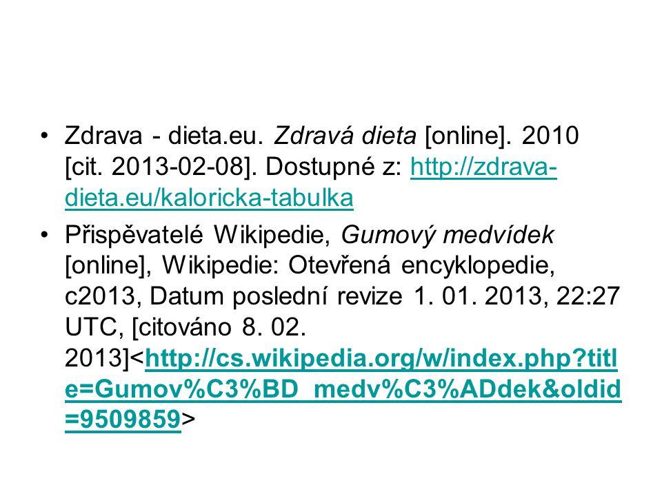 Zdrava - dieta. eu. Zdravá dieta [online]. 2010 [cit. 2013-02-08]